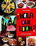Hola que cook - La cuisine espagnole
