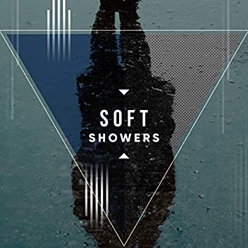 # Soft Showers