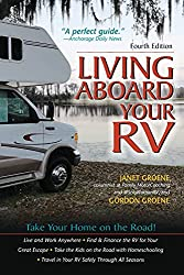 Living Aboard Your RV by Janet and Gordon Groene