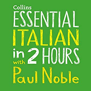 Essential Italian in 2 Hours with Paul Noble cover art