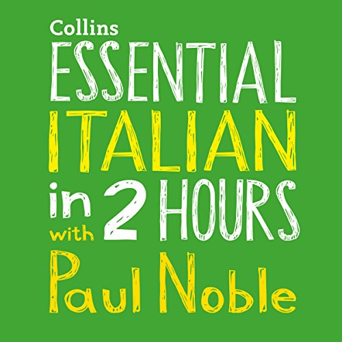 Essential Italian in 2 Hours with Paul Noble Titelbild