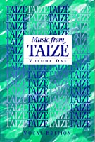 Music from Taize : Vocal Edition: Vol 1
