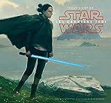 Star Wars - Tout l'Art des Derniers Jedi