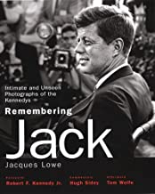 Remembering Jack: Intimate and Unseen Photographs of the Kennedys