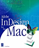 Adobe InDesign for the Mac (Mac/Graphics)