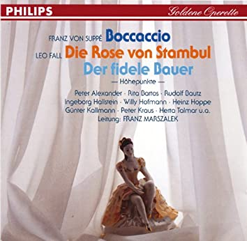 Boccaccio - Die Rose von Stambul - Der fidele Bauer