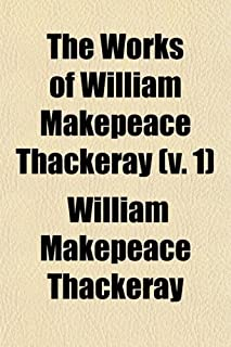 The Works of William Makepeace Thackeray (Volume 1)