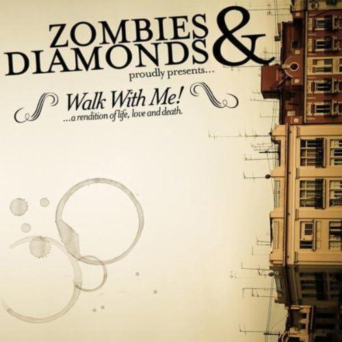 Zombies and Diamonds