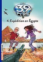 Les 39 Clés, Tome 4 - Expédition en Egypte de Jude Watson