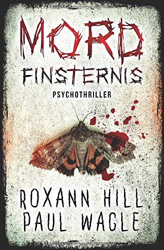 Mordfinsternis: Psychothriller (Dr. Evelin Wolf und Alex Gutenberg, Band 1)