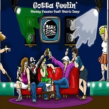 Gotta Feelin' (feat. Mario Deep)