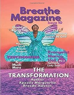 Breathe Magazine Issue 10: The Transformation