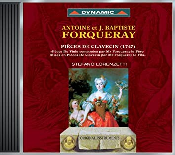 Forqueray: Harpsichord Suites Nos. 1, 3, 4 and 5