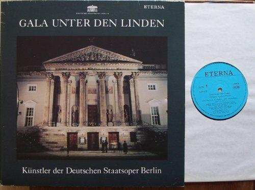DEUTSCHE STAATSOPER BERLIN / GALA UNTER DEN LINDEN / Klapp-Bildhülle / 1987 / ETERNA # 827972-973 / Deutsche Pressung / Doppel - 12