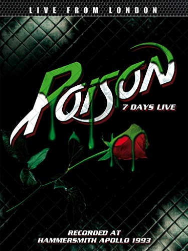 Poison - 7 Days Live