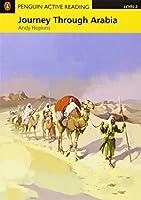 Penguin Active Reading: Level 2 Journey Through Arabia (MP3 & CD-ROM) (Penguin Active Reading (Graded Readers))