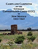 Camps and Campsites of the Civilian Conservation Corps (CCC) in New Mexico 1933-1942