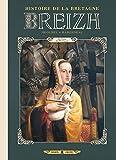 Breizh Histoire de la Bretagne T06 - Anne de Bretagne
