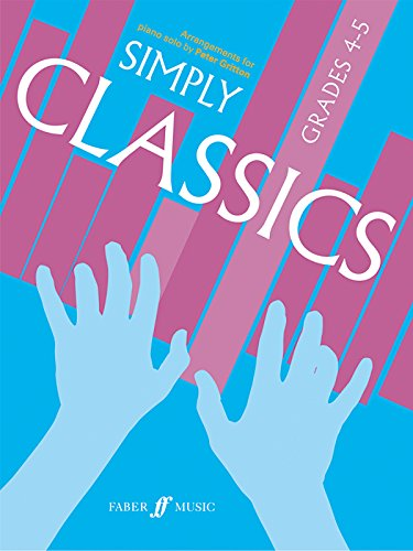 Simply Classics, Grades 4-5: Arrangements for Piano Solo