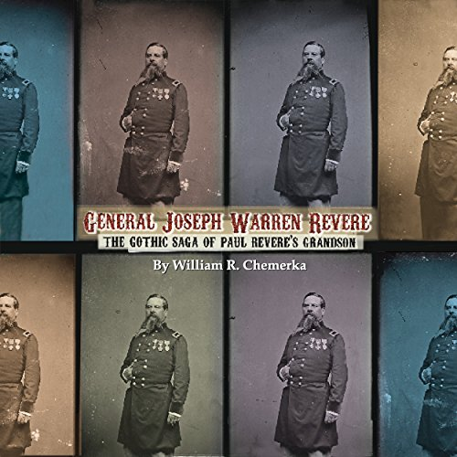 General Joseph Warren Revere audiobook cover art