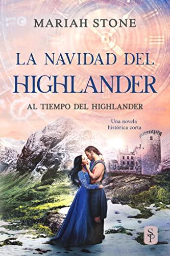 La Navidad del highlander (Al tiempo del highlander) de Mariah Stone