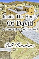 Inside the House of David