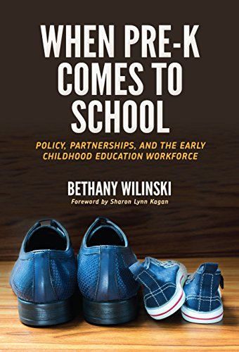 When Pre K Comes To School Policy Partnerships And The Early Childhood Education Workforce