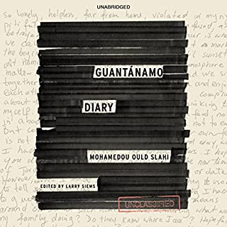 Guantánamo Diary                   By:                                                                                                                                 Mohamedou Ould Slahi                               Narrated by:                                                                                                                                 Peter Ganim                      Length: 14 hrs and 29 mins     212 ratings     Overall 4.4