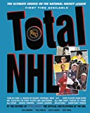 Total NHL: The Ultimate Source on the National Hockey League