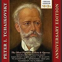Tchaikovsky: Anniversary Edition - The Most Popular Ballets & Operas
