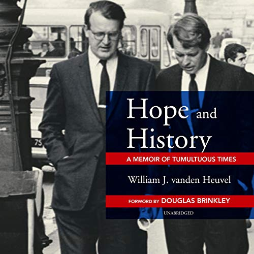 Hope and History     A Memoir of Tumultuous Times              De :                                                                                                                                 William J. vanden Heuvel,                                                                                        Douglas Brinkley                               Lu par :                                                                                                                                 Donald Corren                      Durée : 11 h     Pas de notations     Global 0,0