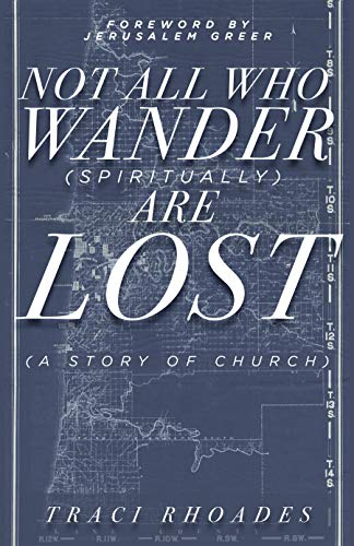 Not All Who Wander (Spiritually) Are Lost: A Story of Church