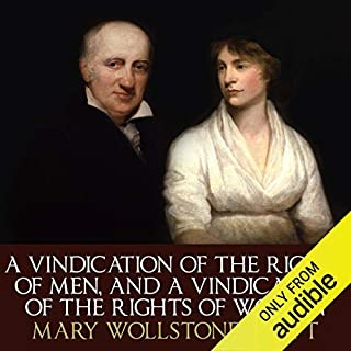A Vindication of the Rights of Men and A Vindication of the Rights of Woman                   By:                                                                                                                                 Mary Wollstonecraft                               Narrated by:                                                                                                                                 Jessica Martin                      Length: 11 hrs and 25 mins     3 ratings     Overall 4.7