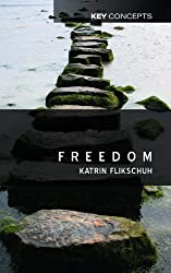 Freedom: Contemporary Liberal Perspectives Book Cover