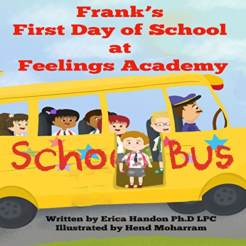 Frank's First Day of School at Feelings Academy audiobook cover art