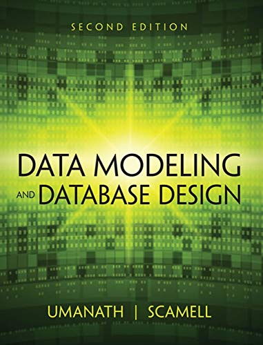 Compare Textbook Prices for Data Modeling and Database Design 2 Edition ISBN 9781285085258 by Umanath, Narayan S.,Scamell, Richard W.