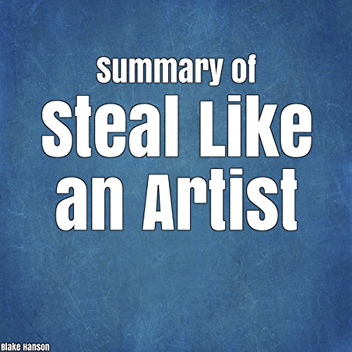 Summary of Steal Like an Artist cover art