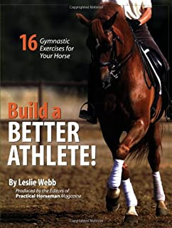 Build a Better Athlete!: 16 Gymnastic Exercises for Your Horse