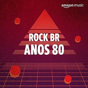 Rock BR Anos 80