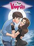 Chica Vampiro, Tome 3 - Un amour à croquer