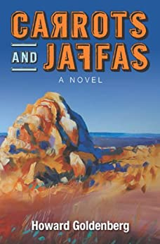 Carrots and Jaffas by [Howard Goldenberg]
