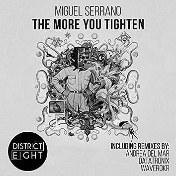 The More You Tighten