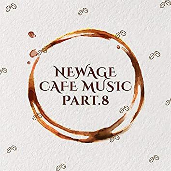 New Age Cafe Music Pt. 8