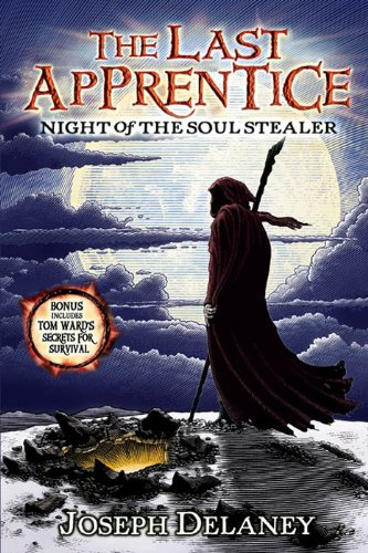 Night Of The Soul Stealer The Last Apprentice Wardstone Chronicles 3 By Joseph Delaney