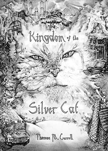 Kingdom of the Silver Cat (The Sapphire Fruit Chronicles Book 1) by [Thomas Carroll, Linda Huang, Jackie Carroll]