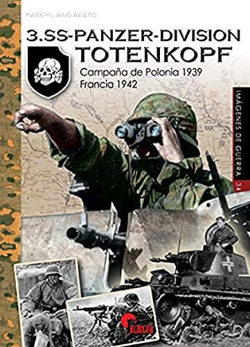 3.SS-PANZER-DIVISION TOTENKOPF: Frente polaco 1944 - Austria...
