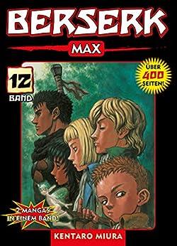 Berserk Max, Band 12 (German Edition) por [Kentaro Miura]