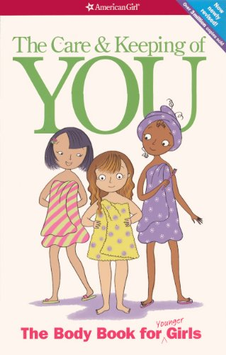 The Care And Keeping Of You: The Body Book For Younger Girls (Turtleback Binding Edition)