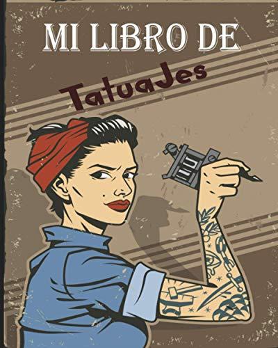 Mi Libro de Tatuajes: Folleto de preparación para el tatuaje - Para artistas del tatuaje y aficionados al tatuaje - Tarjetas de arte del tatuaje - Regalo perfecto para los artistas del tatuaje
