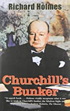 Churchill's Bunker: The Cabinet War Rooms and the Culture of Secrecy in Wartime London by Richard T. Holmes (2011-09-20)